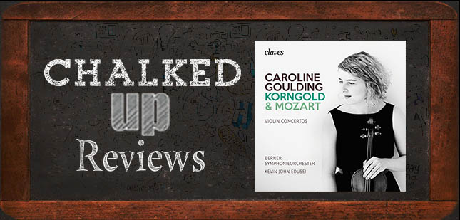 Chalked Up Reviews' Features Korngold and Mozart Release