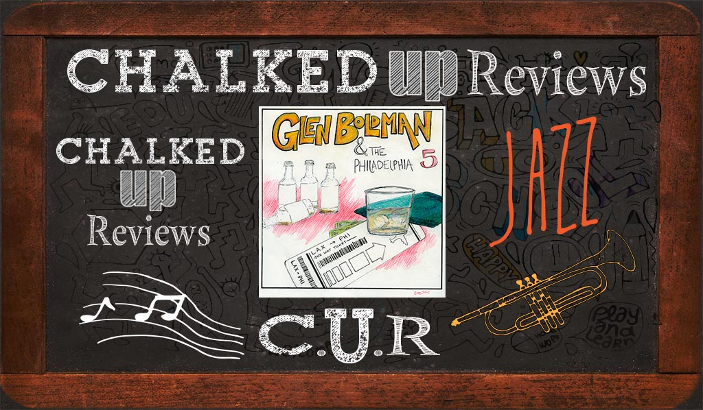 glen-boldman-chalked-up-reviews-hero-jazz