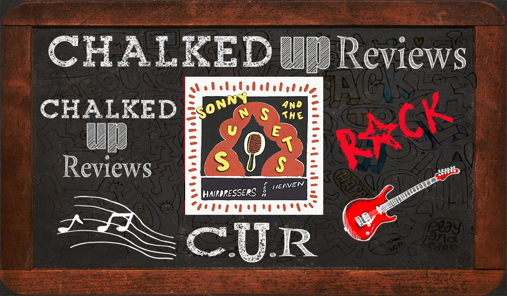 sonnyu-and-the-sunsets-chalked-up-reviews-hero-rock