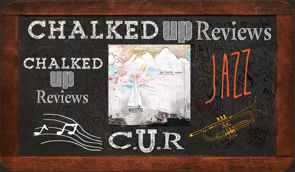 james-fernando-chalked-up-reviews-hero-jazz