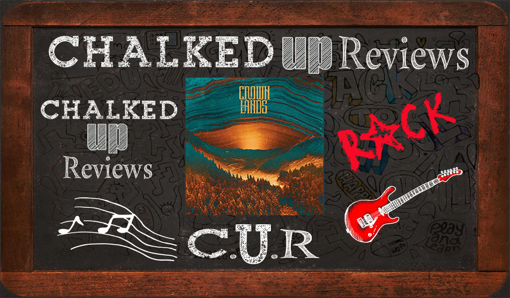 crown-lands-chalked-up-reviews-hero-rock